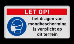 Gebodsbord - Dragen mondbescherming verplicht + eigen tekst Dragen, gehoor, veiligheid, verplicht, bescherming, M003, G05. PBM, gebod