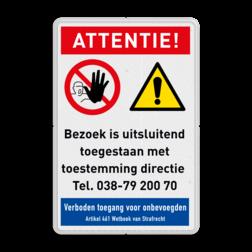 Veiligheidsbord Verboden toegang voor bezoekers zonder toestemming Veiligheidsbord - Geen toegang voor bezoekers Informatie, veiligheid, bord, geen, toegang, verboden, onbevoegden, camera, video, bewaking, art, 461, 24/7