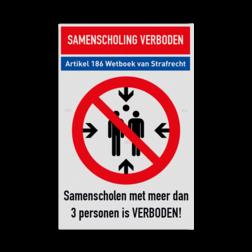 Samenscholingsverbod veiligheidsinstructies - ontwerp zelf covid, 19, coronavirus, samenscholing, verbod