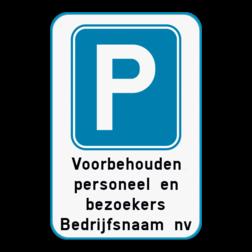 Product Parkeerbord met je eigen gekozen tekst Parkeerbod met eigen tekst