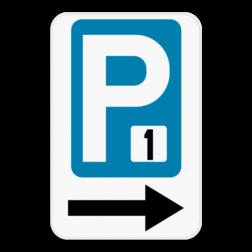 Product Parkeerbord Parking aanduiding met invoeging van een cijfer of letter + richtingspijl Parkeerbod Parking met nummer + Richtingspijl