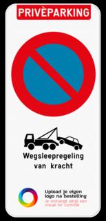 Product Parkeerverbod Privéparking - E1 - Wegsleepregeling van kracht - je eigen logo of beeldmateriaal Parkeerverbod Privéparking - E1 - Wegsleepregeling - Eigen logo