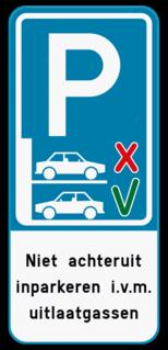Parkeerbord Niet achteruit inparkeren + je eigen tekst Parkeerbord Niet achteruit inparkeren + eigen tekst