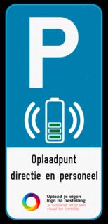 Parkeerbord Parkeerbord E9 elektrisch opladen + je eigen tekst en logo Parkeerbord E9 elektrisch laden + eigen tekst en logo