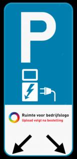 Parkeerbord Parkeerbord E9 elektrisch opladen + je eigen logo + pijlaanduiding Parkeerbord E9 elektrisch laden + logo + pijl aanduiding
