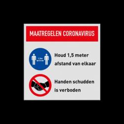 Maatregelen instructiebord Corona virus (COVID-19) veiligheidsbord, gebod, geboden, instructies, lezen, terrein, betreden, nen, iso, normen, verplicht, wetgeving, symbool, pictogram,