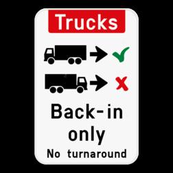 Informatiebord Vrachtwagens achteruit inrijden of inparkeren. Informatiebord - Trucks drive in backwards only