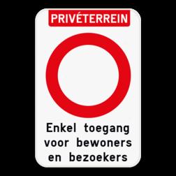 Bord Privéterrein - C3 verboden toegang - je eigen tekst Bord verboden toegang - C1 - met eigen tekst