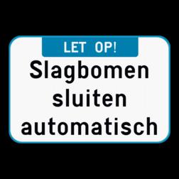 Tekstbord Tekstbord - Let op! + Je eigen tekst Tekstbord - Let op! + eigen tekst