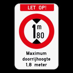 Bord Opgelet - C29 maximum doorrijhoogte - Je eigen tekst. Pas het bord gemakkelijk aan met onze SignEditor. Bord Opgelet - Maximum doorrijhoogte