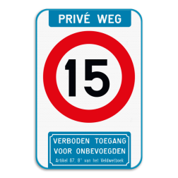 Verkeersbord Verkeersbord - Privé weg - C43 Snelheidsbeperking - Verboden toegang voor onbevoegden volgens artikel 87,8 van het veldwetboek. Verkeersbord - Privé weg - C43 - Ondertekst