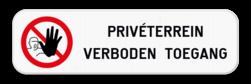 Onderbord - Verboden toegang - Eigen tekst