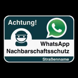 WhatsAppbord met jouw straatnaam - Duits Whats App, WhatsApp, watsapp, preventie, attentie, buurt, wijkpreventie, straatpreventie, dorppreventie