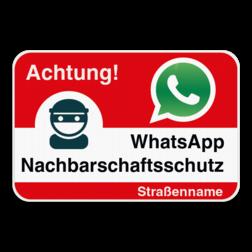 WhatsAppbord - Achtung! - Rood Whats App, WhatsApp, watsapp, preventie, attentie, buurt, wijkpreventie, straatpreventie, dorppreventie