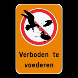 Informatiebord Voeder verbod - Pas het bord zelf aan met jouw eigen tekst en logo van je speelplein of gemeente. Informatiebord - Verboden te voederen