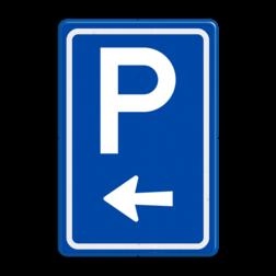 Verkeersbord Ga links voor parkeerplaats Verkeersbord RVV BW201l parkeerplaats, parkeerplek, routebord, bord met pijl, BW201