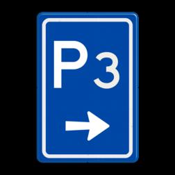 Verkeersbord Ga rechts voor parkeerplaats Verkeersbord RVV BW201r met nummer parkeerplaats, parkeerplek, routebord, bord met pijl, BW201