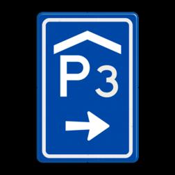 Verkeersbord Parkeerroute / overdekte parkeerplaats Verkeersbord RVV BW202r met nummer parkeergarage, parkeerplek, parkeerplaats, overdekt, BW202