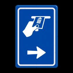 Verkeersbord Betaald parkeren, uitsluitend chipknip, bankpas of creditcard Verkeersbord RVV BW112 - Betaaldautomaat met aanpasbare pijlrichting BW112 parkeren, betaald parkeren, met card betalen, met pas betalen, betalen