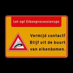 Informatiebord - Eikenprocessierups Rups, eik, eikenrups,