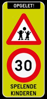 Verkeersbord Opgelet spelende kinderen met snelheidsbeperking. Verkeersbord Opgelet spelende kinderen 4:9