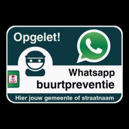 WABP WhatsAppbord met jouw straatnaam Whats App, WhatsApp, watsapp, preventie, attentie, buurt, wijkpreventie, straatpreventie, dorppreventie