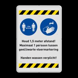 Veiligheidsbord Voor toegang eerst handen wassen + houd 1,5 meter afstand Veiligheidsbord - 1,5 meter afstand houden + handen wassen handen, wassen, afstand, houden, veiligheidsbord, waarschuwingsbord