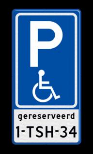 Verkeersbord Parkeren mindervaliden met kenteken Verkeersbord RVV E06 parkeerplaats mindervaliden - met tekst E06-OB invalideparkeerplaats, invaliden, kenteken, rolstoel, mindervalide, beperking, gehandicapten, eigen parkeerbord, E6, OB309, miva