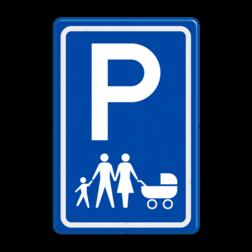 Verkeersbord Parkeerplaats voor gezinnen Verkeersbord E08s parkeerplaats voor gezinnen E08s