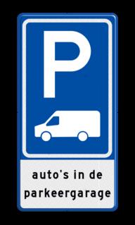 Verkeersbord Parkeerplaats voor transporter bus / Bestelbus Verkeersbord RVV E08p - parkeerplaats Busje met tekst E08p-OB