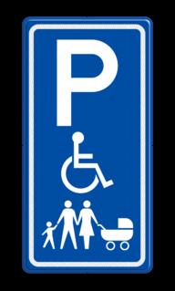 Verkeersbord parkeerplaats voor Invalide en/of Gezinnen Familie, gezin, kinderwagen, parkeerplaats, E8, invalide