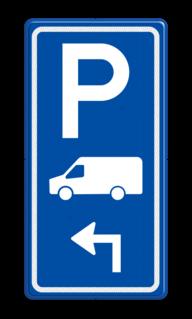 Parkeerroutebord E8p busje met aanpasbare pijl OB25, geldt alleen voor transporter bus, bus, busje, Transportbus, Transporter, Transporterbusje, Vervoer, Bezorging, BT19, Bestelbus,