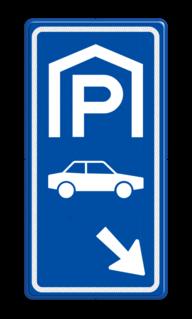 Parkeerroutebord E8 auto met pijl parkeerplek, auto, parkeerplaats, E8, E08 parkeergarage, parkeerplek, parkeerplaats, overdekt parkeren, BW202