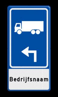 Parkeerroutebord E8c vrachtwagens met pijl en bedrijfsnaam parkeerplek, parkeerplaats, vrachtwagen, vrachtauto, E8, E8c