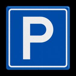 Verkeersbord Parkeergelegenheid Verkeersbord RVV E04 - Parkeergelegenheid E04 parkeerplaats, E04, parkeerplek, parkeren