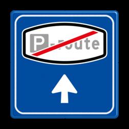 Verkeersbord Parkeerrouteverwijzing Verkeersbord RVV BW204e - Einde Parkeerrouteverwijzing BW204
