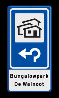 Routebord BW101 (blauw) - 1 pictogram met aanpasbare pijl en tekstvlak BEW101, Bungalow, Bungalowpark, vakantiehuisjes