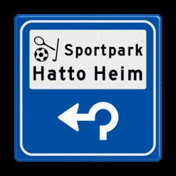Routebord BW101 (blauw) - 1 picto en tekst met aanpasbare pijl BEW101, Sporten, voetballen, tennis, hockey, sportveld