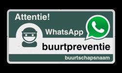 WhatsApp Attentie Buurtpreventie Informatiebord 05t - L209wa-g Whats App, WhatsApp, watsapp, preventie, attentie, buurt, L209