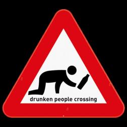 Verkeersbord - Drunken People Crossing