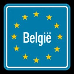 Verkeersbord Europees Grensbord België Verkeersbord SB250 - Grensbord Europa