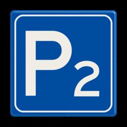 Verkeersbord Parkeergelegenheid met nummer Verkeersbord RVV E04 met cijfer - Parkeergelegenheid E04 parkeerplaats, E4 met een nummer