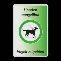 Informatiebord - Honden aan de lijn - Vogelrustgebied Wit / witte rand, (RAL 9016 - wit), Eigen tekst, Toegestaan - Honden aan de lijn, Toegestaan - Honden uit te laten, honden verplicht aan de lijn, opruimen hondenpoep verplicht, Uw logo of beeldmerk