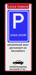 Verkeersbord 400x1000mm ET-E09(VI)-WKR-LOGO Wit / blauwe rand, (RAL 5017 - blauw), Eigen terrein, E09, Wielklem, wielklemregeling, van kracht € 159,-, Verboden toegang