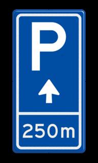 Parkeerbord BW201 met aanpasbare pijl en afstandsaanduiding BW201 - pijl rechtdoor, visitors, bezoekers,