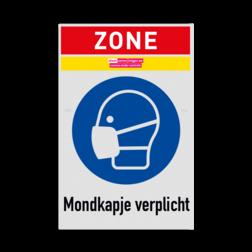 Bord Zone Bord mondkapje / mondmasker dragen verplicht afstand, houden, bord, meter, veiligheid, omgangregels, veiligheid, gezondheid, risico's, virus