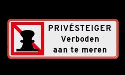 Tekstbord Verboden te meren i.v.m. prive steiger Tekstbord verboden aan te meren - privesteiger scheepvaart, water, boei, aanlegverbod, verboden aan te leggenprivé, privésteiger