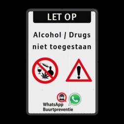 Informatiebord - Geen alcohol en drugs toegestaan + buurtpreventie Alcohol, Drugs, Buurtpreventie, Verboden, Toegestaan, Whatsapp,