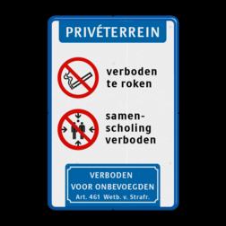 Verkeersbord Rookverbod + samenscholingsverbod + Verboden toegang parkeerbord, eigen terrein, fluor, geel, RVV E04, parkeren,  vrij invoerbare tekst, E4