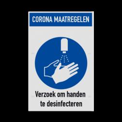 Bord Handen desinfecteren verplicht / handen wassen verplicht Bord corona maatregelen - handen desinfecteren verplicht afstand, houden, bord, meter, veiligheid, omgangregels, veiligheid, gezondheid, risico's, virus
